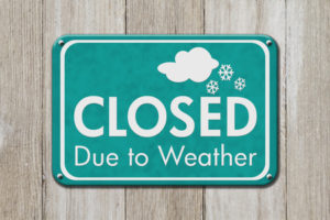 Closed Due To Weather Sign, Plan Ahead and Contact a Columbus, Ohio Snow Plowing and Snow Removal Service